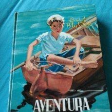 Libros: LIBRO LA AVENTURA EN EL BARCO. ENID BLYTON.. ED MOLINO . 1958. Lote 99375662