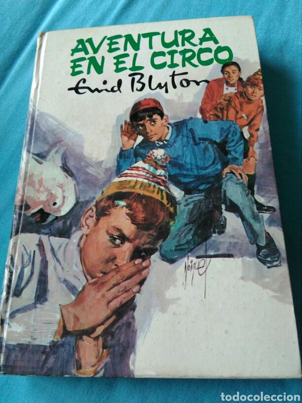 LIBRO LA AVENTURA EN EL CIRCO. ENID BLYTON (Libros Nuevos - Literatura Infantil y Juvenil - Literatura Juvenil)