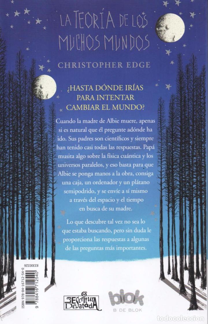 Libros: LA TEORIA DE LOS MUCHOS MUNDOS de CHRISTOPHER EDGE - EDICIONES B, 2017 (NUEVO) - Foto 2 - 100633971