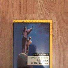 Libros: EL LIBRO DE LAS ESTRELLAS - QADEHAR EL HECHICERO - EDITORIAL SM - FANTASIA - JUVENIL. Lote 120770394