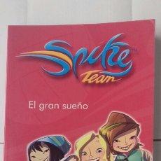 Libros: SPIKE TEAM. EL GRAN SUEÑO. Lote 122254044