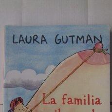 Libros: LAURA GUTMAN. LA FAMILIA ILUSTRADA. Lote 122254362