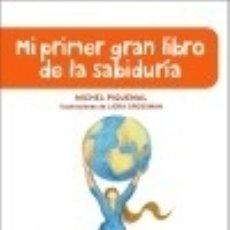 Libros: MI PRIMER GRAN LIBRO DE LA SABIDURÍA ,. Lote 128430620