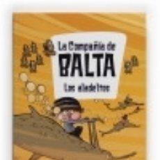 Libros: LA COMPAÑÍA DE BALTA. LOS ALADELTOS. Lote 128430656