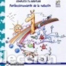 Libros: COMPLETA TU AVENTURA: PERFECCIONAMIENTO DE LA NATACIÓN. Lote 128603399