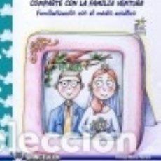 Libros: COMPARTE CON LA FAMILIA VENTURA: FAMILIARIZACIÓN CON EL MEDIO ACUÁTICO.. Lote 128603484