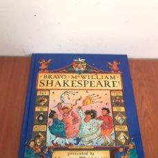 Libros: BRAVO, MR. WILLIAM SHAKESPEARE!. Lote 131124159