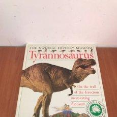 Libros: LIBRO TYRANNOSAURUS THE NATURAL HISTORY MUSEUM. Lote 131132077