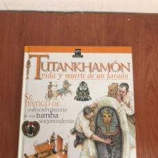Libros: LIBRO TUTANKHAMON VIDA Y MUERTE EN UN JARRON SM. Lote 131132807