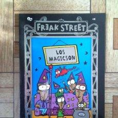 Libros: FREAK STREET - LOS MAGICSON. Lote 142843278