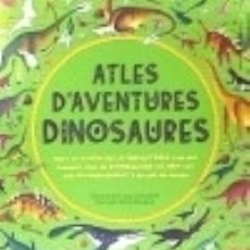 Libros: ATLES D'AVENTURES DINOSAURES. Lote 142840517