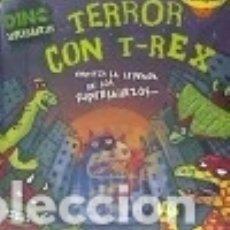 Libros: TERROR CON T-REX. Lote 142840893