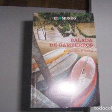 Libros: BALADA DE GAMBERROS. Lote 147360270