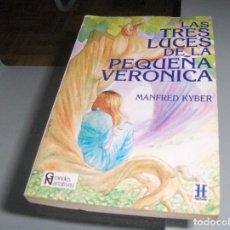 Libros: LAS TRES LUCES DE LA PEQUEÑA VERÓNICA. Lote 147476094