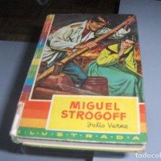 Libros: MIGUEL STROGOFF . ILUSTRADA COLECCIÓN IRIS. Lote 147476306
