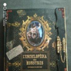 Libros: L'ENCICLOPÈDIA DELS MONSTRES. CRÒNIQUES DEL MÓN FOSC. Lote 147709462