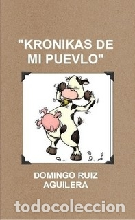 KRONIKAS DE MI PUEVLO (Libros Nuevos - Literatura Infantil y Juvenil - Literatura Juvenil)