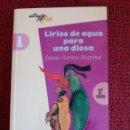 Libros: LIRIOS DE AGUA PARA UNA DIOSA - JUANA A. MAYORAL - 5ª EDICIÓN - EDT. BRUÑO. Lote 153252494