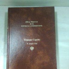 Libros: OBRAS DE LA LITERATURA CONTEMPORANEA, TRUMAN CAPOTE. Lote 156540652