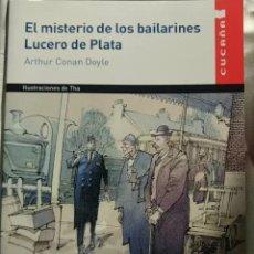 Libros: EL MISTERIO DE LOS BAILARINES LUCERO DE PLATA. Lote 156575530