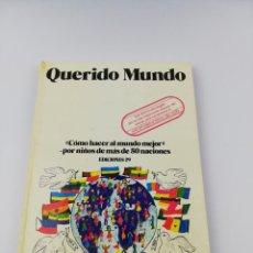 Libros: QUERIDO MUNDO . Lote 156835338