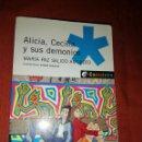 Libros: LIBRO ALICIA, CECILIA Y SUS DEMONIOS. Lote 160249372