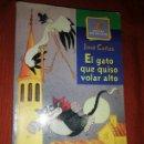 Libros: LIBRO EL GATO QUE QUISO VOLAR. Lote 160302594