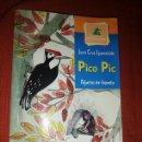 Libros: LIBRO PICO PIC. PÁJAROS DE CUENTO. Lote 160303228