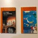 Libros: ALFAGUARA INFANTIL. 10 AÑOS LA MARAVILLOSA MEDICINA DE JORGE Y LA MAGIA MÁS PODEROSA. Lote 160311428