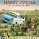 Libros: HARRY POTTER I LA CAMBRA SECRETA (EDICIÓ IL·LUSTRADA). Lote 160786334