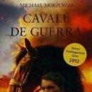 Libros: CAVALL DE GUERRA. Lote 160786456