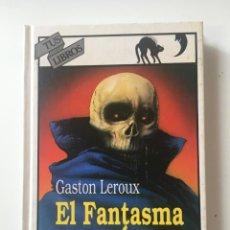 Livres: EL FANTASMA DE LA ÓPERA-GASTON LEROUX (ANAYA TUS LIBROS). Lote 166603014