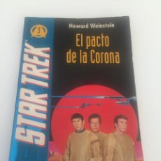Libros: LIBRO STAR TREK EL PACTO DE LA CORONA. Lote 166607801