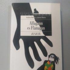Livres: ALFAGANN ES FLANAGAN ANDREU MARTÍN Y JAUME RIBERA ANAYA 9788420769592. Lote 168736776