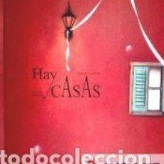 Libros: HAY CASAS. Lote 174378235