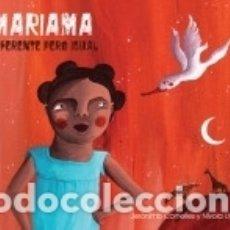 Libros: MARIAMA: DIFERENTE PERO IGUAL. Lote 174382644