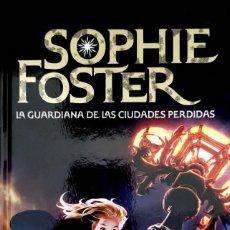 Libros: LA GUARDIANA DE LAS CIUDADES PERDIDAS POR SOPHIE FOSTER. Lote 175196045