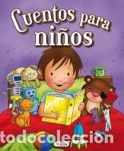 CUENTOS PARA NIÑOS (Libros Nuevos - Literatura Infantil y Juvenil - Literatura Juvenil)
