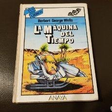 Libros: TUS LIBROS ANAYA LA MÁQUINA DEL TIEMPO HERBERT GEORGE WELLS. Lote 180039363