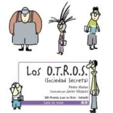Libros: LOS O.T.R.O.S. (SOCIEDAD SECRETA). Lote 180109290