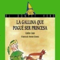 Libros: LA GALLINA QUE POGUÉ SER PRINCESA. Lote 180452475