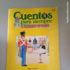 Libros: CUENTOS PARA SIEMPRE EL SOLDADITO DE PLOMO. Lote 181028288