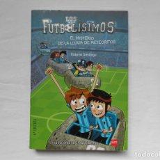Libros: LOS FUTBOLISIMOS - EL MISTERIO DE LA LLUVIA DE METEORITOS - NUEVO - ROBERTO SANTIAGO. Lote 182390757