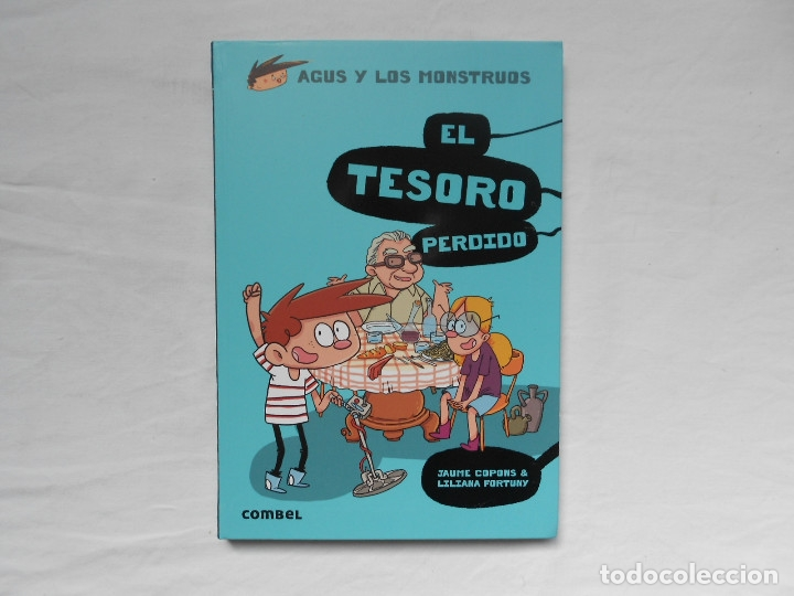 AGUS Y LOS MONSTRUOS - EL TESORO PERDIDO - NUEVO - JAUME COPONS - COMBEL (Libros Nuevos - Literatura Infantil y Juvenil - Literatura Juvenil)