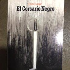 Libros: EL CORSARIO NEGRO. EMILIO SALGARI. Lote 182640758