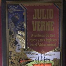 Libros: JULIO VERNE AVENTURAS DE TRES RUSOS Y TRES INGLESES EN EL ÁFRICA AUSTRAL.. Lote 185899461