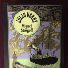 Libros: JULIO VERNE MIGUEL STROGOFF. Lote 185900997