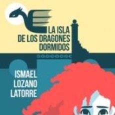 Libros: LA ISLA DE LOS DRAGONES DORMIDOS. Lote 186393518
