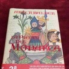 Libros: LA PIEDRA DEL MONARCA POR ARTUR BALDER. NUEVO DE FABRICA A ESTRENAR. Lote 193638000