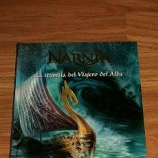 Libros: LIBRO LAS CRONICAS DE NARNIA - LA TRAVESIA DEL VIAJERO DEL ALBA. Lote 193969105